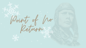 Point of No Return Blog Banner