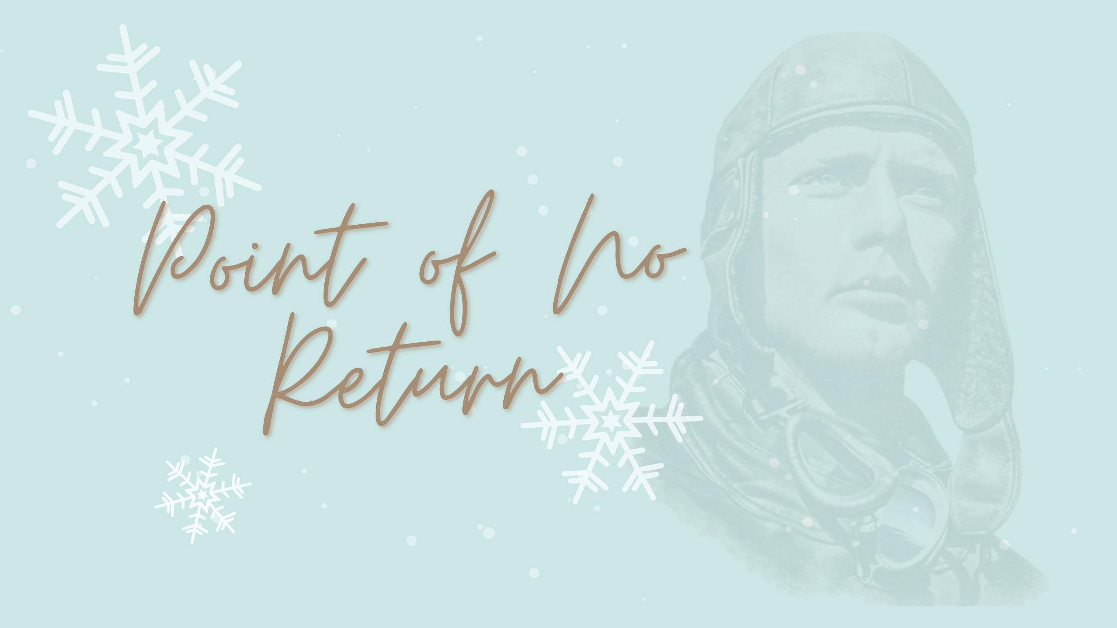Point of No Return Blog Banner